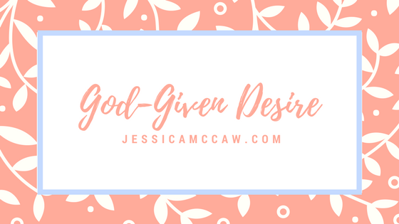 God given desire