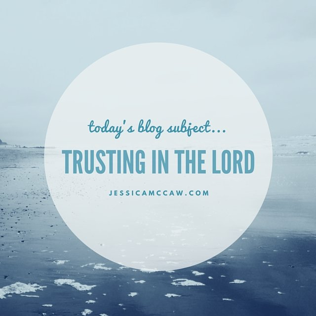 the journey begins: Trusting in the Lord